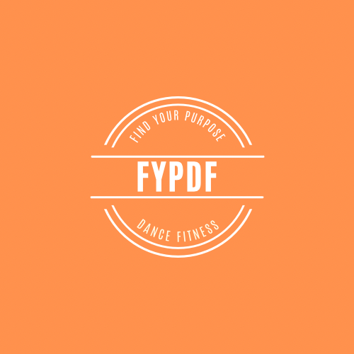 Find Your Purpose Dance Fitness FYPDF